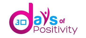 30 Days of Positivity